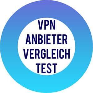 VPN Anbieter vergleich test