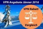 VPN Rabatte Vergleich Jänner 2016