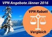 """Aktuelle VPN Anbieter """"Angebote & Rabatte"""". Übersicht und Vergleich"""