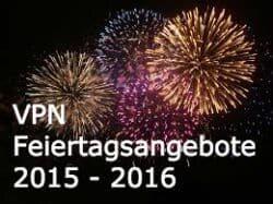 VPN Feiertagsangebote 2016