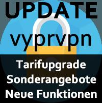 VyprVPN neue Funktion, Sonderangebot, Tarifupgrade