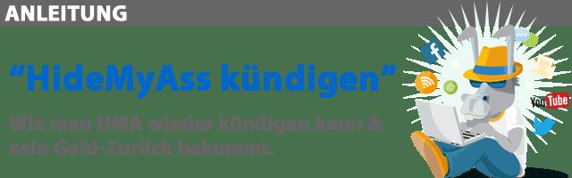 Anleitung: HideMyass VPN kündigen & Geld-Zurück