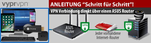 VPN direkt über den ASUS Router Anleitung