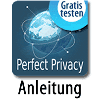 Perfect-Privacy Anleitung zum Test