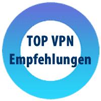 TOP VPN Empfehlungen