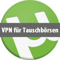 VPN für Tauschbörsen / Torrent