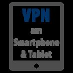Die besten VPN Services für Tablets & Smartphones (Android/iOS)