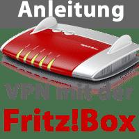 Anleitung VPN mit der Fritz!Box