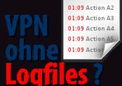 Hilfe: VPN ohne Logfiles! Woran erkennt man das Anbieter Logs speichert?