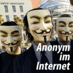 """Wie kann man """"Anonym  im Internet sein?"""" Helfen VPN-Dienste dabei?"""