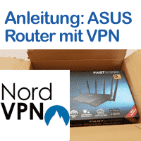 Anleitung NordVPN mit ASUS Router