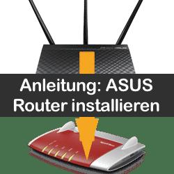 Anleitung ASUS Wlan Router Installation