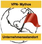 VPN-Mythos der Unternehmensstandort