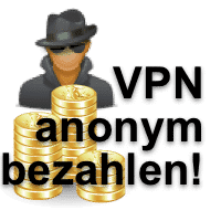 VPN Servicesanonymbezahlen