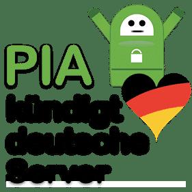 PrivateInternetAccessPIAkündigtdeutscheVPN Server