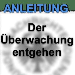 Seit 1. Juli 2017 helfen private Firmen mit bei der Überwachung der Bürger in Deutschland
