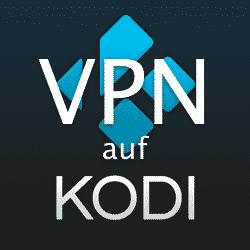 VPN für Kodi