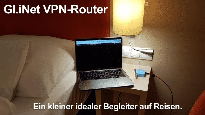 Gl.iNet VPN-Router auf Reisen