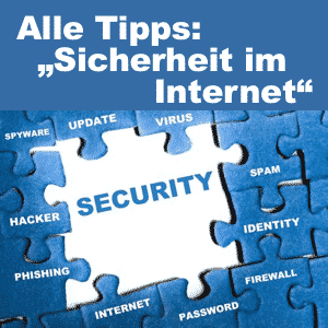 Tipps: Sicherheit im Internet
