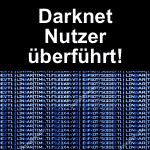 Darknet Nutzer in Frankreich überführt.