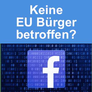 facebook keine eubuerger betroffen