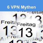 VPN mythen