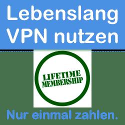 LifeTime Angebote von VPN-Services. Wie seriös ist das?