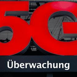 5G Überwachungsstandards sind bereits in Ausarbeitung.