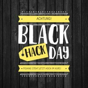 Phishing Warnung: Auch Hacker freuen sich auf Black Friday & Cyber Monday 2