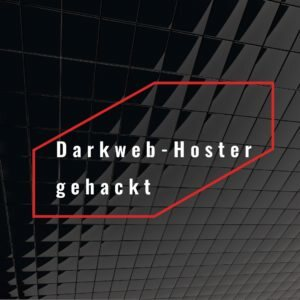 Dark Web Hoster gehackt
