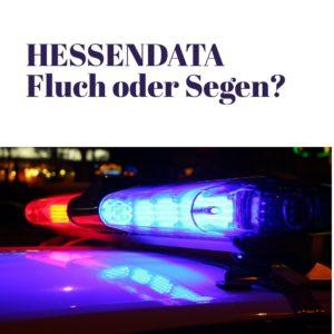 Hessische Polizei testet adaptierte Version der US-Software Gotham
