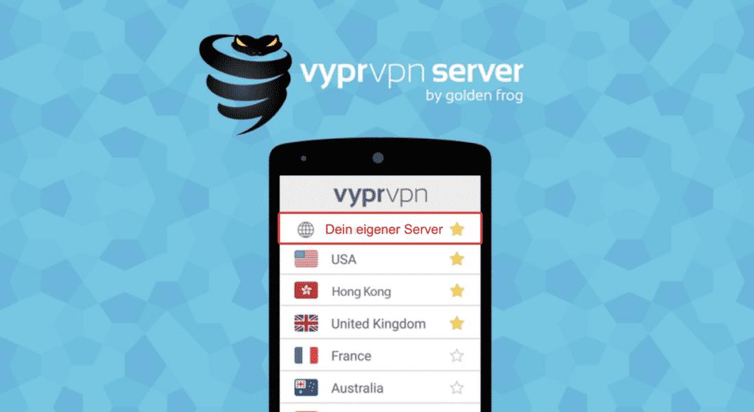Anleitung: Einen eigenen VPN-Server mit VyprVPN verwenden