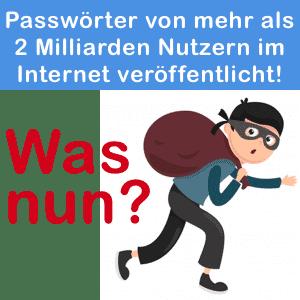 Passwörter wurden geklaut. Was tun?