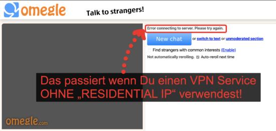 omegle blockiert NON-RESIDENTIAL IP Adressen