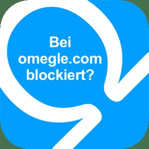 Du kannst omegle.com nicht nutzen?
