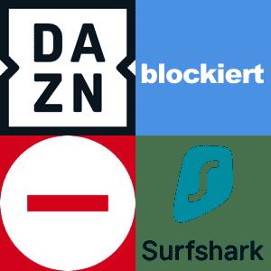 DAZN blockiert Surfshark VPN