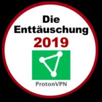 ProtonVPN - Die VPN Enttäuschung im Jahr 2019
