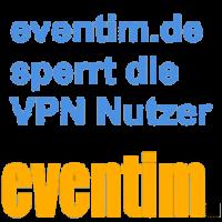 eventim.de sperrt VPN Nutzer aus