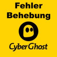 CyberGhost VPN Fehler