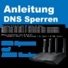 Google DNS blockieren auf ASUS Routern