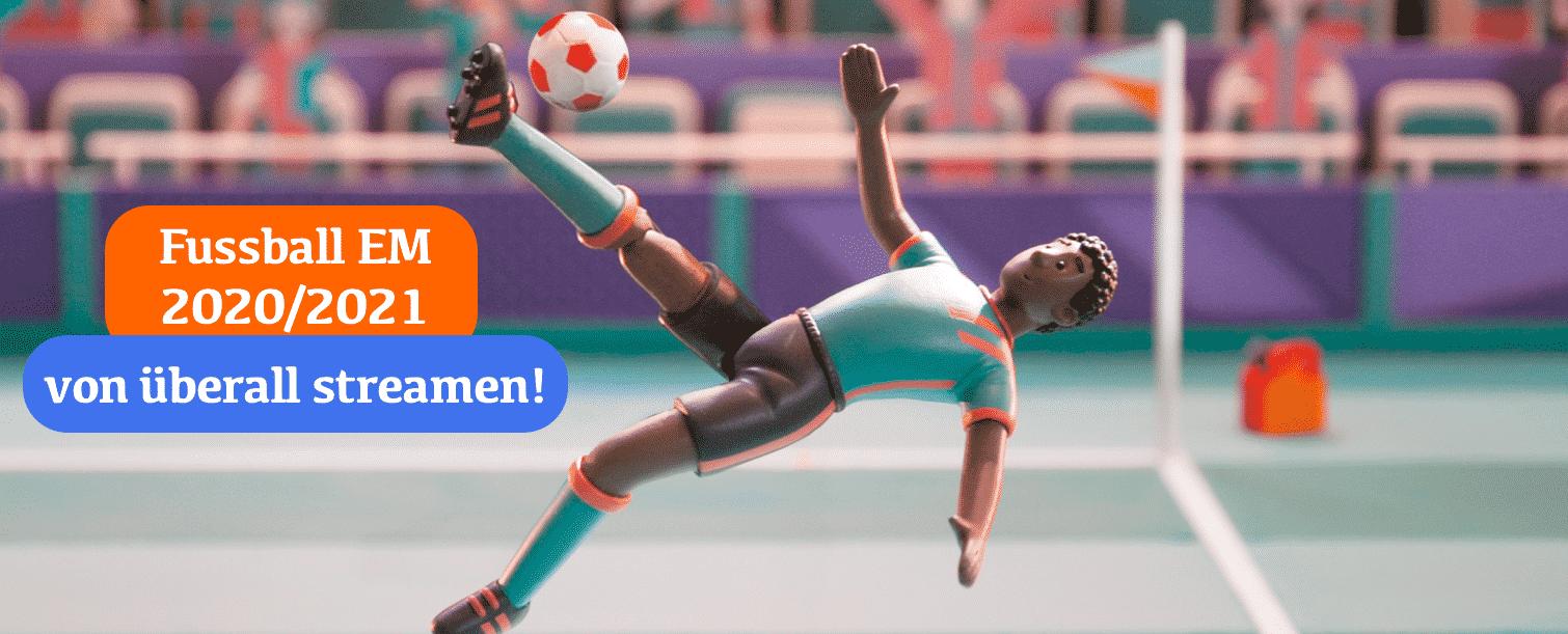 UEFA Euro 2020 LIVE Streamen (Anleitung)
