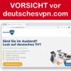 Vorsicht vor deutschesvpn.com