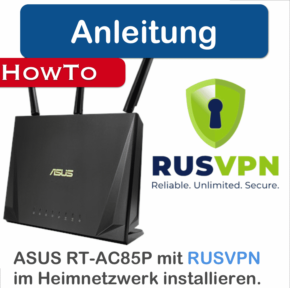 RUSVPN Anleitung ASUS Router