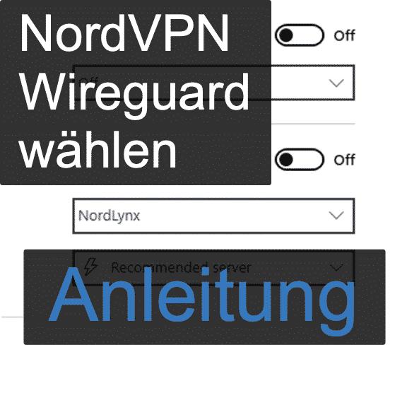 Anleitung: Bei NordVPN zu Nordlynx wechseln (Windows)