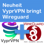 News: VyprVPN bringt nun Wireguard