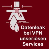 Datenleak bei FREE VPN Services