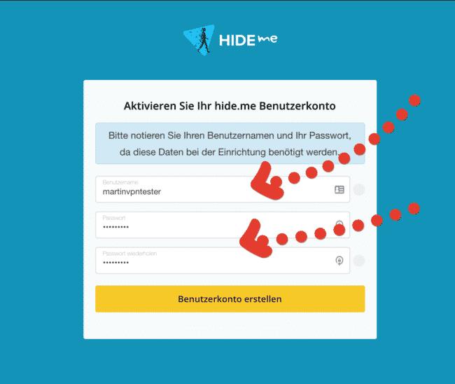 hide.me Benutzername + Passwort wählen