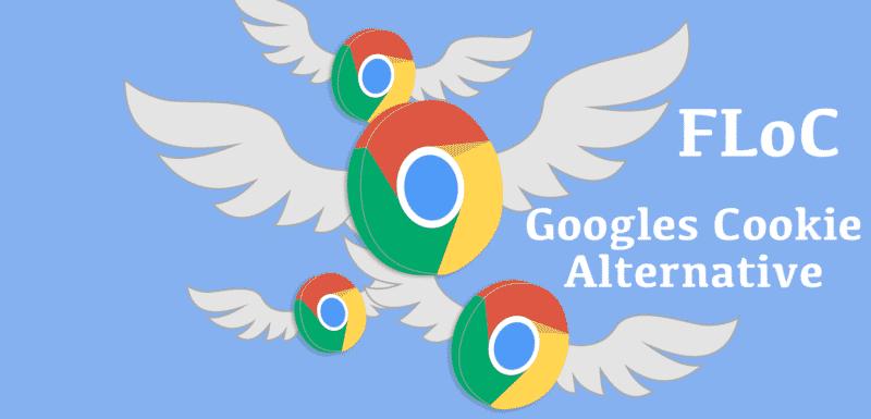 Google FLOC - Die Cookie Alternative