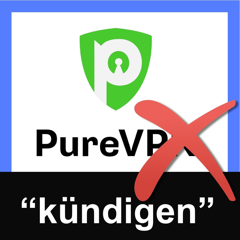 PureVPN kündigen